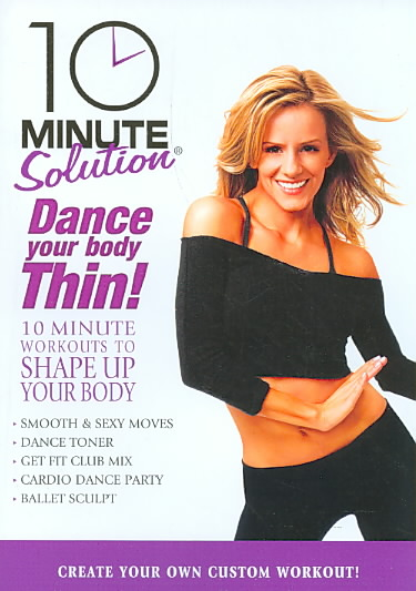 10 MINUTE SOLUTION:DANCE YOUR BODY TH BY 10 MINUTE SOLUTION (DVD)